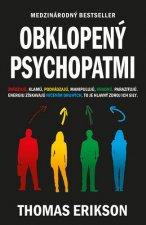 Obklopený psychopatmi