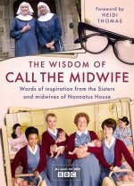 Wisdom of Call The Midwife