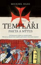 Templáři Fakta a mýtus