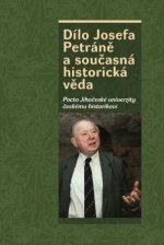 Dílo Josefa Petráně a současná historická věda