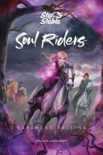 Soul Riders, Volume 3: Darkness Falling