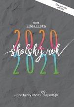 Som idealista: Školský diár 2020/2021