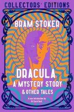Dracula, A Mystery Story
