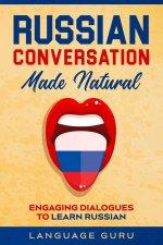 Russian Conversation Made Natural