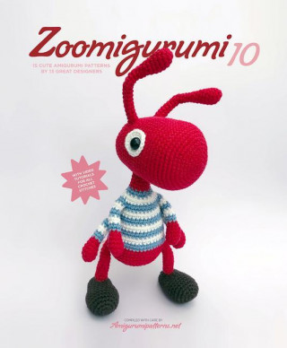 Zoomigurumi 10: 15 Cute Amigurumi Patterns by 13 Great Designers