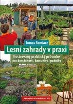 Lesní zahrady v praxi
