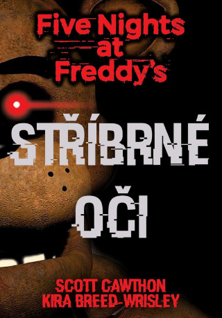 Five Nights at Freddy's Stříbrné oči