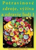 Potravinové zdroje, výživa a zdravie ľudí 1.