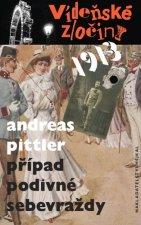 Vídeňské zločiny 1913 Případ podivné sebevraždy