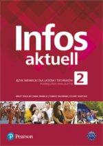 Infos Aktuell 2 Język niemiecki Podręcznik + kod (Interaktywny podręcznik i zeszyt ćwiczeń)