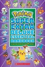 Pokemon: Super Extra Deluxe Essential Handbook