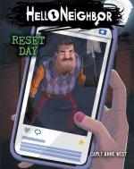 Reset Day (Hello Neighbor, Book 7)