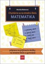 Chystáme sa na strednú školu Matematika