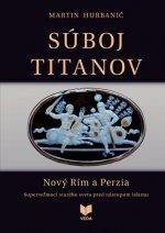 Súboj titanov - Nový Rím a Perzia
