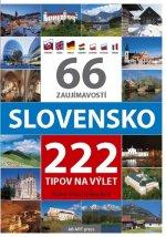 66 zaujímavostí Slovensko 222 tipov na výlet