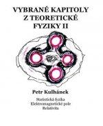 Vybrané kapitoly z teoretické fyziky II.