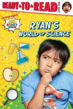 Ryan's World of Science: Ready-To-Read Level 1