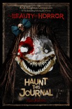 Beauty of Horror: Haunt This Journal