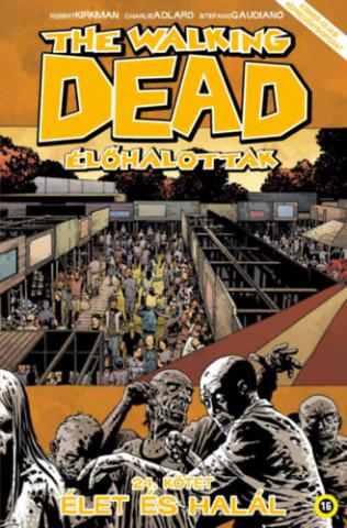 The Walking Dead - Élőhalottak 24.