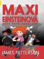 Maxi Einsteinová Svet patrí rebelom
