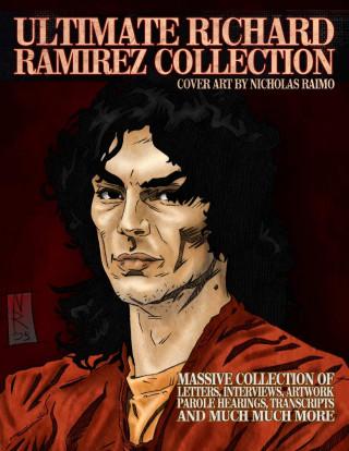 Ultimate Richard Ramirez Collection