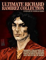 Ultimate Richard Ramirez Collection