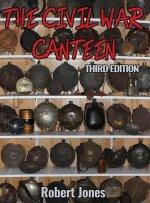 Civil War Canteen - Third Edition