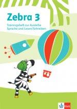 Zebra 3. Trainingsheft zur Ausleihe. Sprache und Lesen / Schreiben Klasse 3