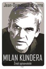 Milan Kundera - Život spisovatele