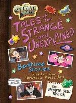 Gravity Falls Gravity Falls: Tales of the Strange and Unexplained : (Bedtime Stories Based on Your Favorite Episodes!)