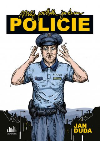 Můj příběh jménem POLICIE