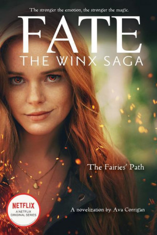 Fairies' Path (Fate: The Winx Saga Tie-in Novel)