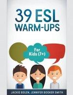 39 ESL Warm-Ups