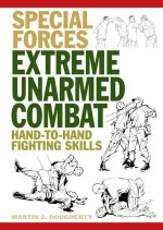 Extreme Unarmed Combat: Hand-To-Hand Fighting Skills