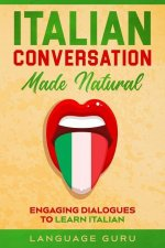 Italian Conversation Made Natural