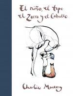 El Ni?o, El Topo, El Zorro Y El Caballo / The Boy, the Mole, the Fox and the Horse