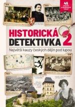 Historická detektivka 2 – Největší kauzy českých dějin pod lupou