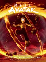 Avatar: The Last Airbender - The Art Of The Animated Series Deluxe (second Edition)
