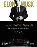 Elon Musk - Tesla, PayPal, SpaceX