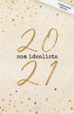 Som Idealista: Diár 2021