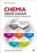 Chemia Zbiór zadań z próbnych arkuszy maturalnych 1115 zadań poziom rozszerzony