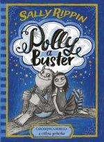 Polly a Buster Čarodejnica rebelka a citlivá príšerka