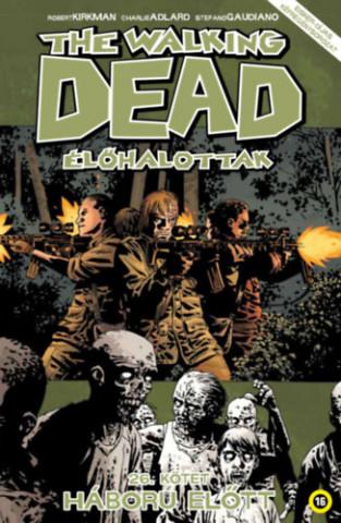 The Walking Dead - Élőhalottak 26.