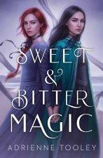 Sweet & Bitter Magic