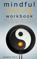Mindful Eating Workbook