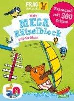 Frag doch mal ... die Maus!: Mein Mega-Rätselblock mit der Maus