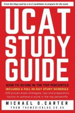 UCAT Study Guide: How to Score in the Top Percentile