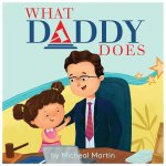 What Daddy Does