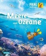 Frag doch mal ... die Maus!: Meere und Ozeane