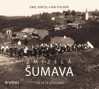 Zmizelá Šumava (audiokniha)